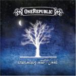 "One Republic ""Dreaming Out Loud"""