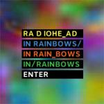 "Radiohead ""In Rainbows"""